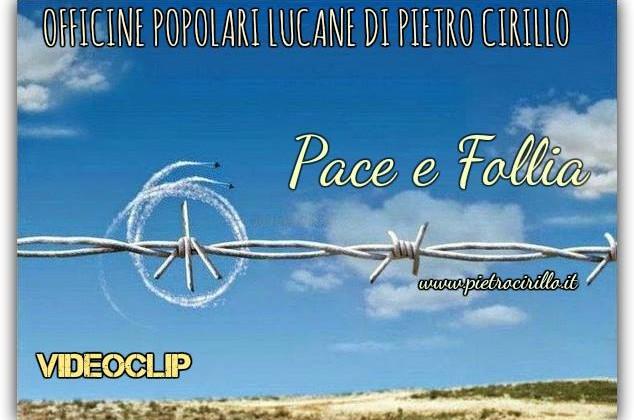 Officine Popolari Lucane - Pace e Follia