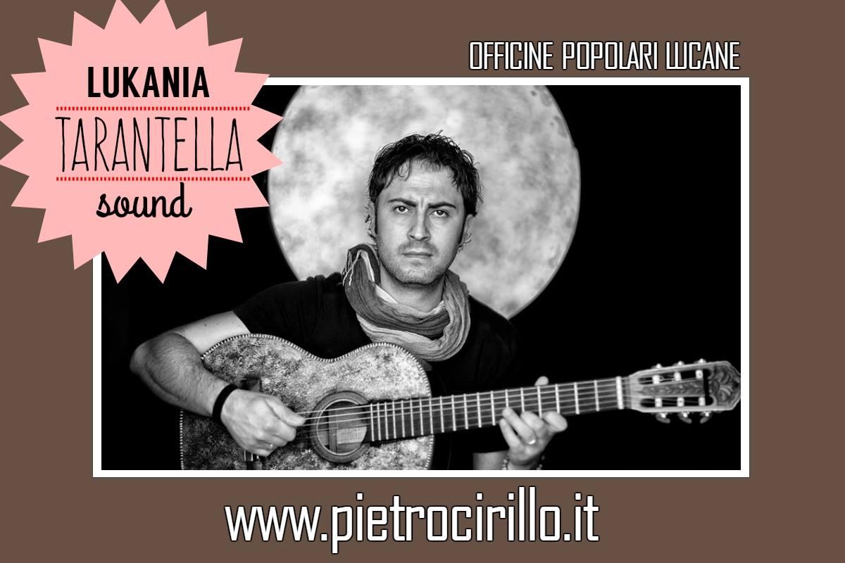Pietro Cirillo Lukania Tarantella Sound