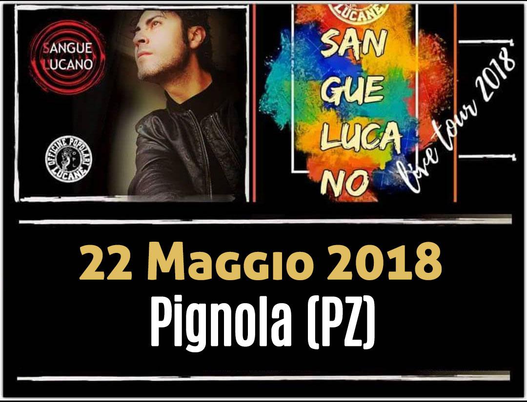 Sangue Lucano - Live Tour 2018 Pietro Cirillo 22-mag-2018