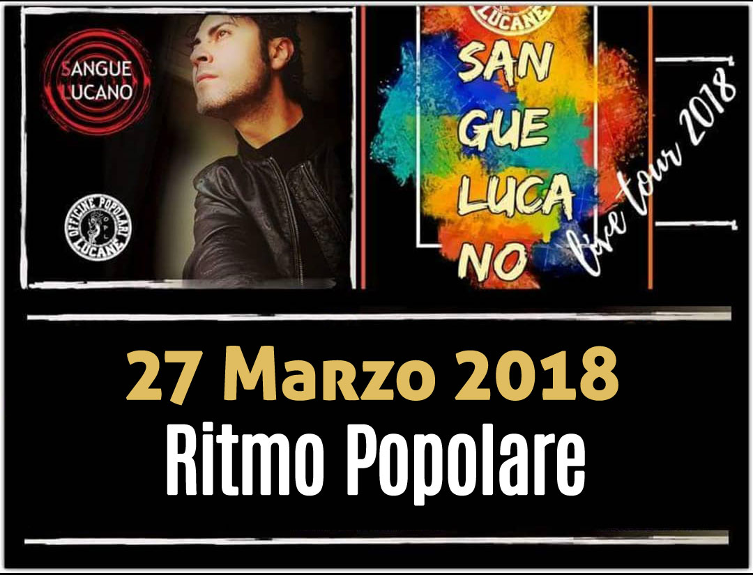 Sangue Lucano - Live Tour 2018 Pietro Cirillo 27-mar-2018