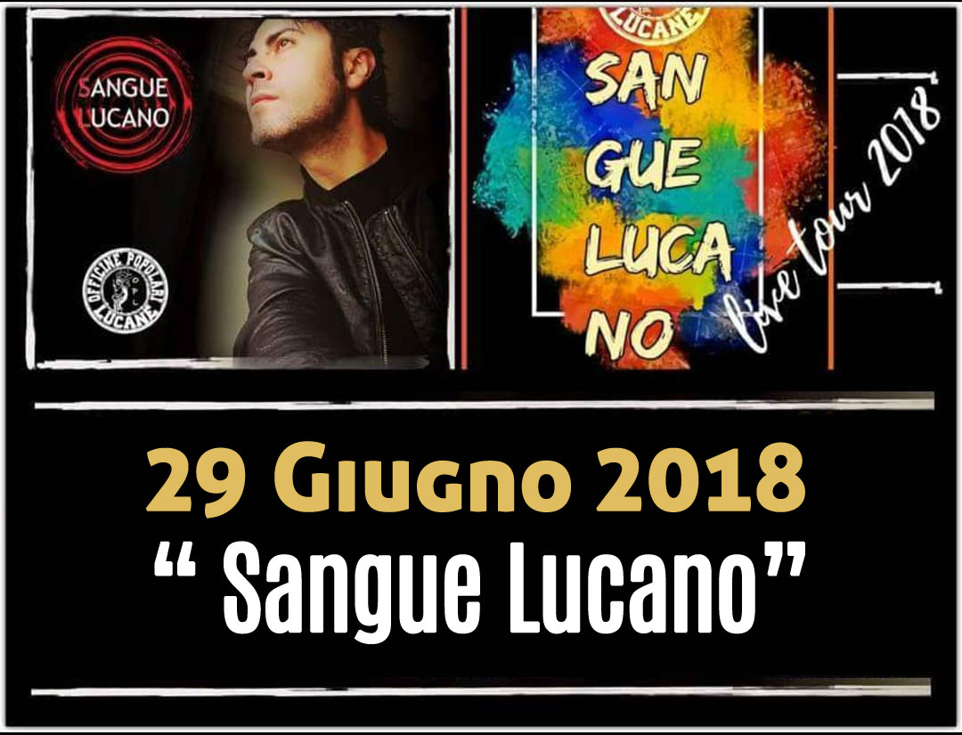Sangue Lucano - Live Tour 2018 Pietro Cirillo 29-giu-2018